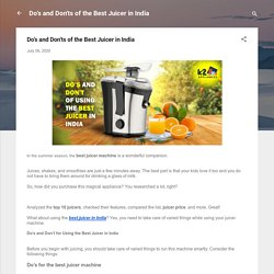 Do's and Don'ts of the Best Juicer in India