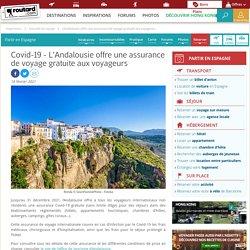 Covid-19 : L'Andalousie offre une assurance de voyage gratuite aux voyageurs - Routard.com