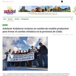 Adelante Andalucía reclama un cambio de modelo productivo para frenar el cambio climático en la provincia de Cádiz