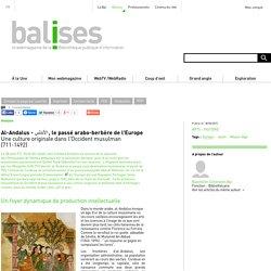 Al-Andalus - الأندلس , le passé arabo-berbère de l'Europe