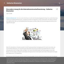 Eine andere Lösung für die Unternehmensinventarfinanzierung - Katharina Bösenecker