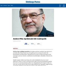Anders Piltz: Språkmakt blir maktspråk