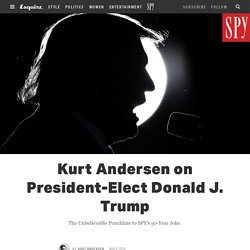 Kurt Andersen on President-Elect Donald J. Trump
