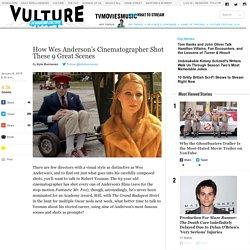 How Wes Anderson's Cinematographer Shot 9 Scenes