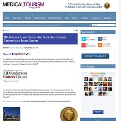 MD Anderson Cancer Center Joins the Medical Tourism Congress as a Bronze Sponsor