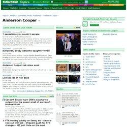 Anderson Cooper Topics Page