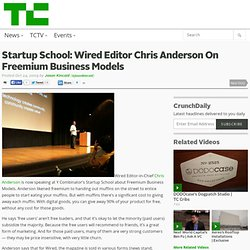 Wired Editor Chris Anderson On Freemium Business