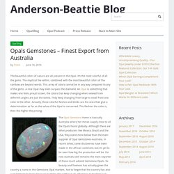 Anderson-Beattie Blog – Opals Gemstones – Finest Export from Australia