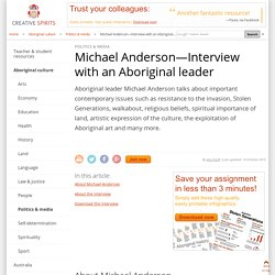 Michael Anderson—Interview with an Aboriginal leader
