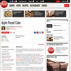 Apple Pound Cake Recipe : Sunny Anderson