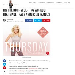 Tracy Anderson's no-fail, butt-sculpting workout