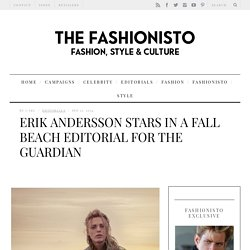 Erik Andersson Stars in a Fall Beach Editorial for The Guardian