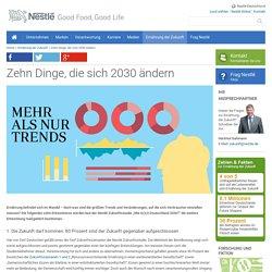 Zehn Änderungen Zukunft - Nestlé Deutschland AG