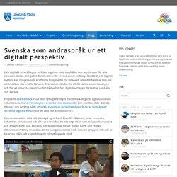 Svenska som andraspråk ur ett digitalt perspektiv - Väsby Lärlabb