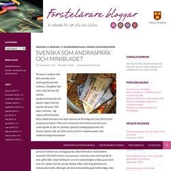 Svenska som andraspråk och MiniBladet