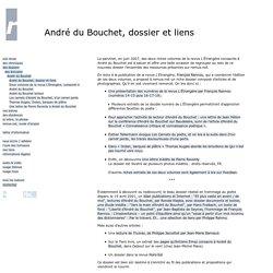 André du Bouchet, dossier et liens
