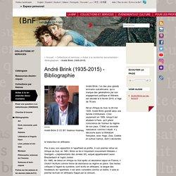 André Brink (1935-2015) - Bibliographie