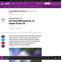 André Gide (2) : Les Faux-Monnayeurs, le roman d'une vie