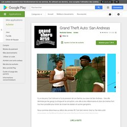 Grand Theft Auto: San Andreas – Applications sur GooglePlay