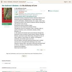 Sue Andreas (Sliema, 00, Malta)'s review of A-Ma Alchemy of Love