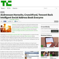 Andreessen Horowitz, CrunchFund, Tencent Back Intelligent Social Address Book Everyme