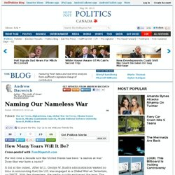 Andrew Bacevich: Naming Our Nameless War
