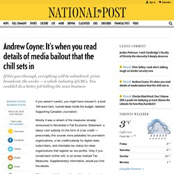 Andrew Coyne: It's when you read details of media bailout that the chill sets in