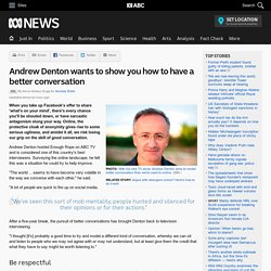 Andrew Denton wants to show you how to have a better conversation - RN