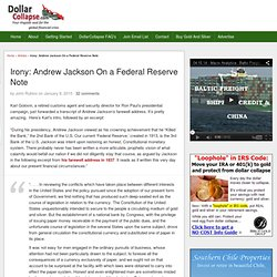 Irony: Andrew Jackson On a Federal Reserve Note
