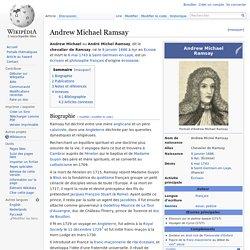 Andrew Michael Ramsay (1686-1743) maçonnerie stuartiste