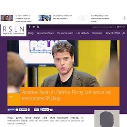 Andrew Keen et Patrice Flichy ont lancé les rencontres RSLN