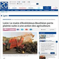 Loire: Le maire d'Andrézieux-Bouthéon porte plainte suite à une action des agriculteurs