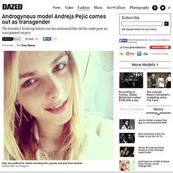Androgynous model Andreja Pejic comes out as transgender