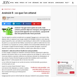 Android 8 : ce que l'on attend