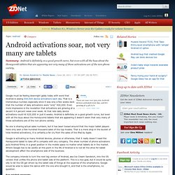Android activations soar, not very many are tablets