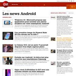 Android : actualités, tests et bons plans
