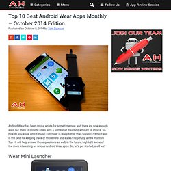 Top 10 Best Android Wear Apps Monthly – October 2014 Edition