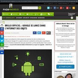 Brillo : un nouvel OS Android annoncé la semaine prochaine, en plus d'Android M !