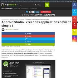 Android Studio 1.0 : créer des applications devient plus simple