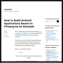 How to Build Android Applications Based on FFmpeg by An Example – roman10