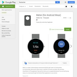 Meter (for Android Wear) – Applications Android sur Google Play
