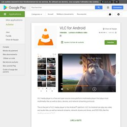 VLC for Android – Applications Android sur GooglePlay
