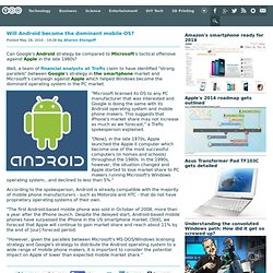 Will Android become the dominant mobile OS?