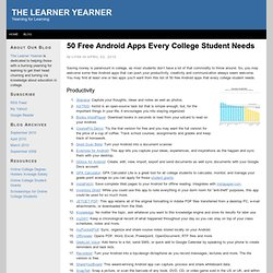 50 Free Android Apps Every College Student Needs | The Learner Yearner