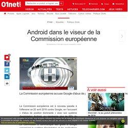 Android dans le viseur de la Commission européenne