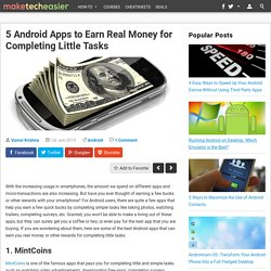 5 Android Apps to Earn Real Money for Completing Little Tasks