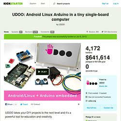 UDOO: Android Linux Arduino in a tiny single-board computer by UDOO