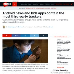 Android news and kids apps contain the most third-party trackers