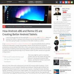 How Android-x86 and Remix OS are Creating Better Android Tablets