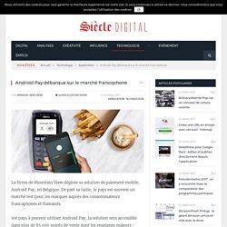 Android Pay débarque sur le marché francophone